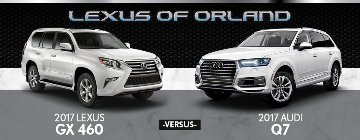So sánh xe Lexus GX460 vs Audi Q7: chọn bền bỉ hay hiện đại